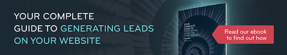 YOUR COMPLETE GUIDE TO GENERATING LEADS ON YOUR WEBSITE